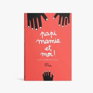 Livre à remplir «Papi, Mamie et moi !»