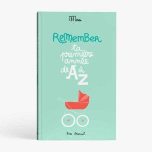 Livre à remplir «Remember, ta première année de A à Z»